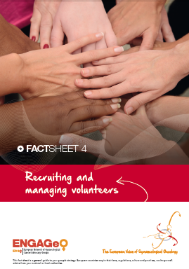 Factsheet 4_Recruiting and managing volunteers ENGAGe ASACO ESGO 2015